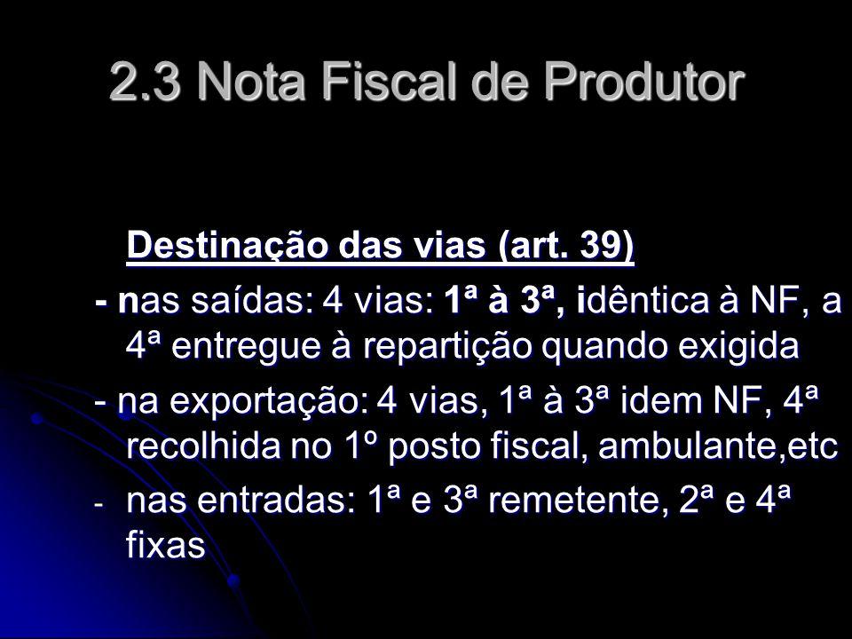 2.3 Nota Fiscal de Produtor