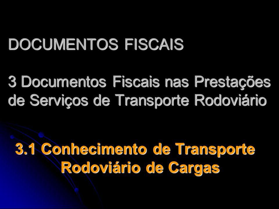 3.1 Conhecimento de Transporte Rodoviário de Cargas