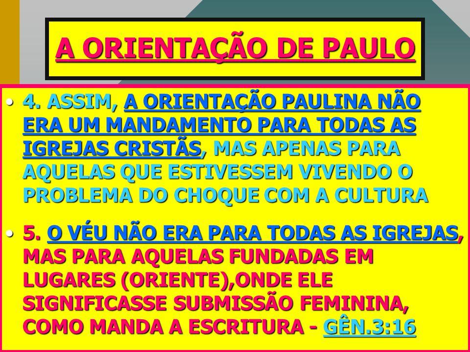 A ORIENTAÇÃO DE PAULO