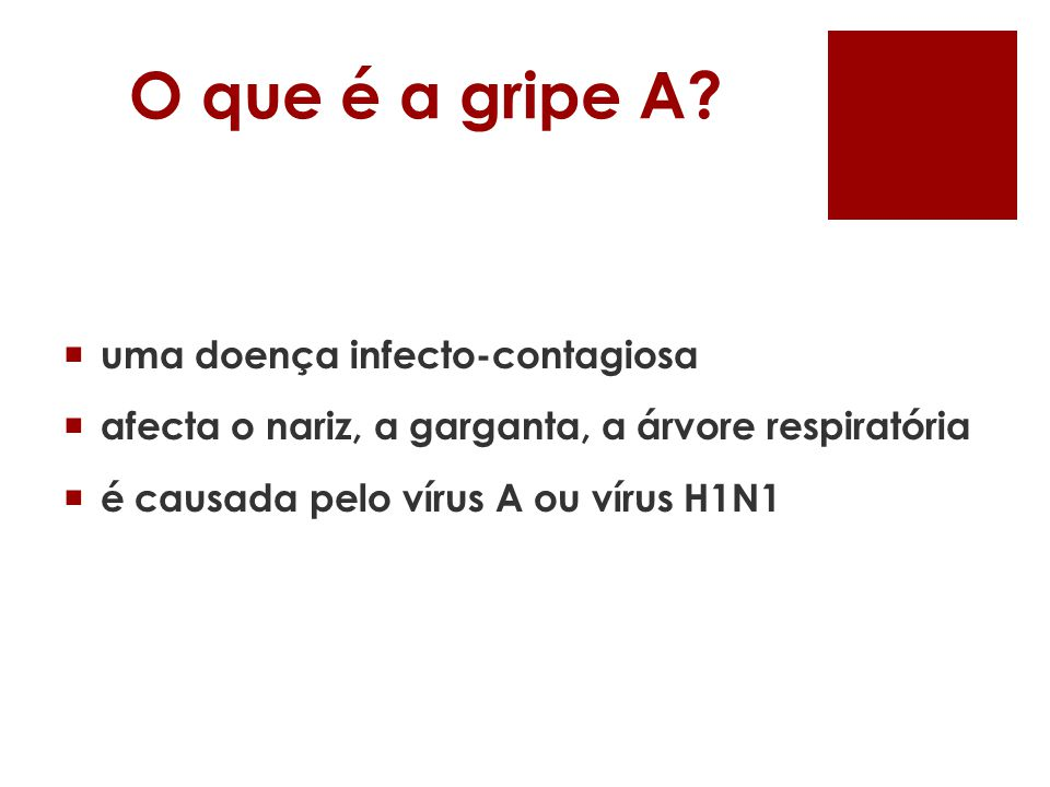 O que é a gripe A uma doença infecto-contagiosa