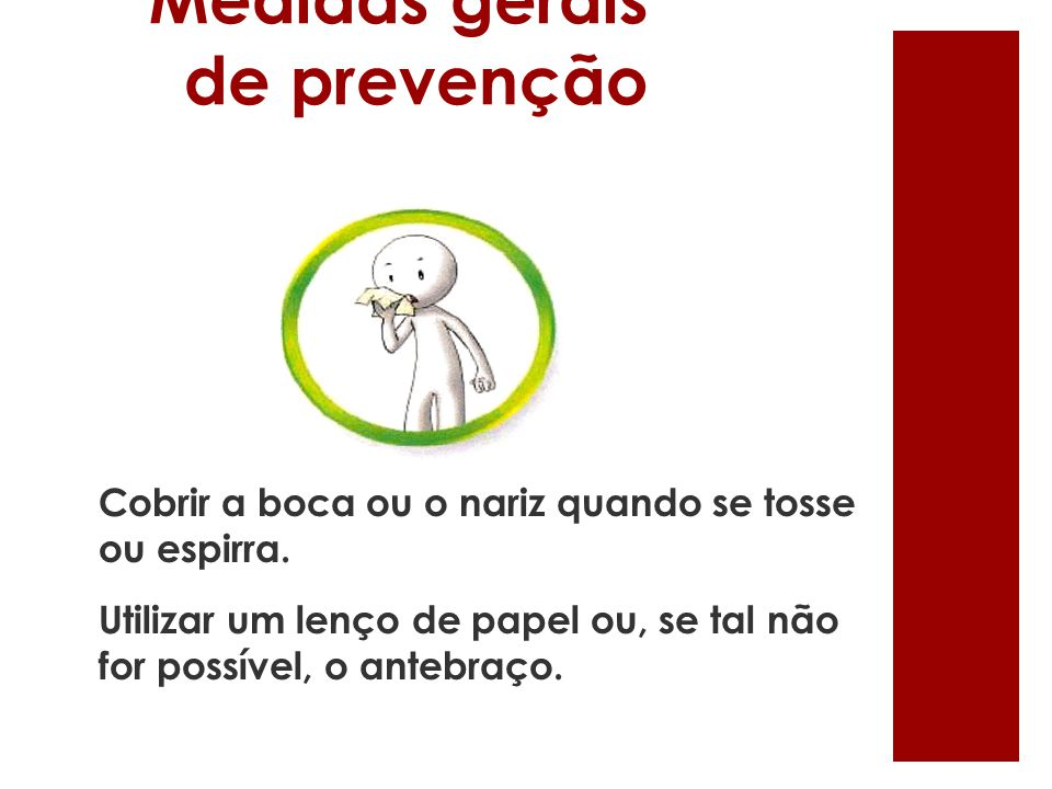 Medidas gerais de prevenção