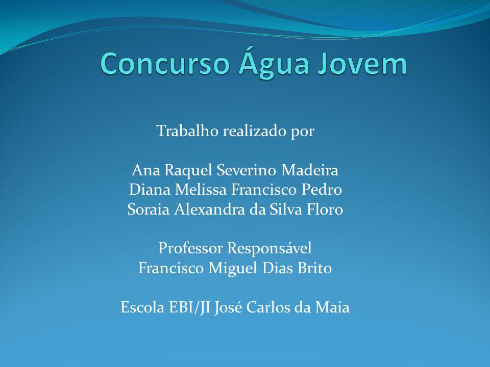 Concurso Água Jovem Trabalho realizado por Ana Raquel Severino Madeira
