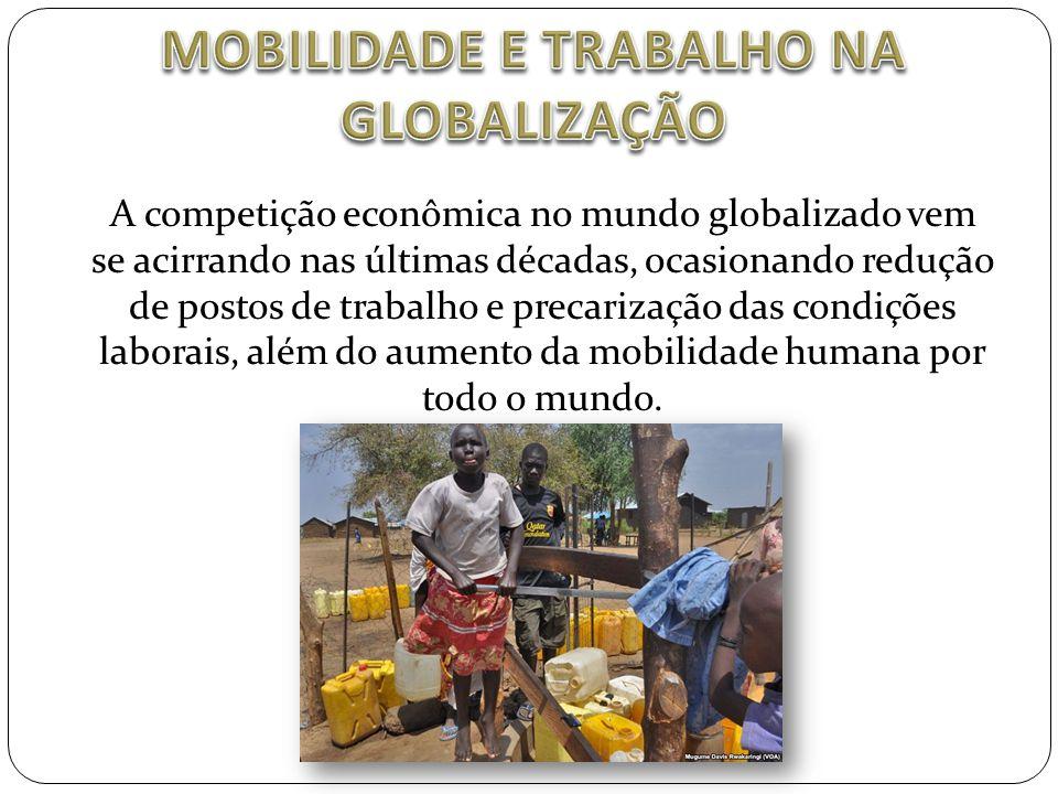 MOBILIDADE E TRABALHO NA GLOBALIZAÇÃO