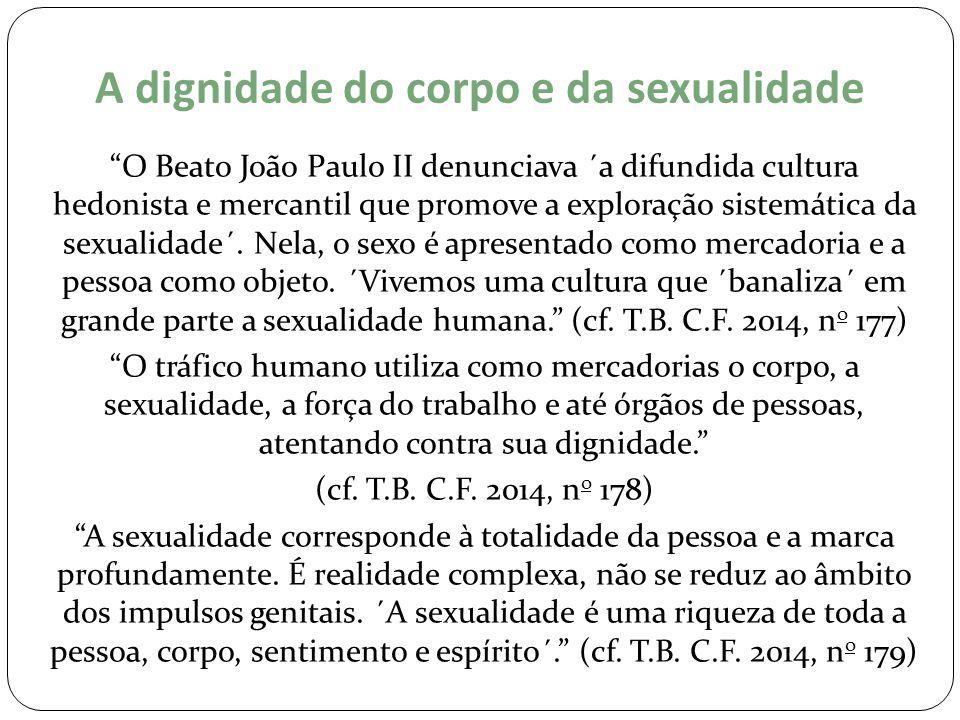 A dignidade do corpo e da sexualidade