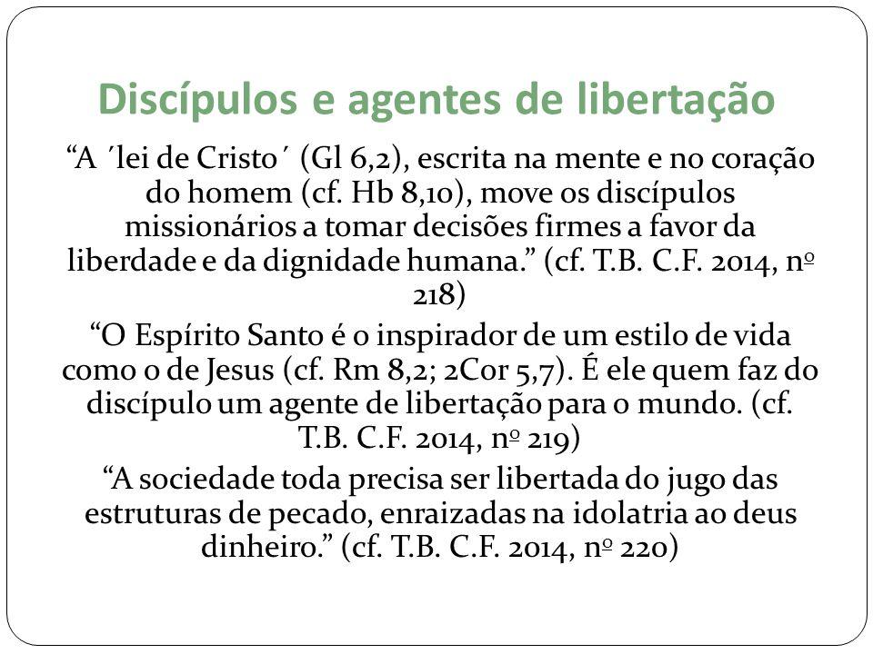 Discípulos e agentes de libertação