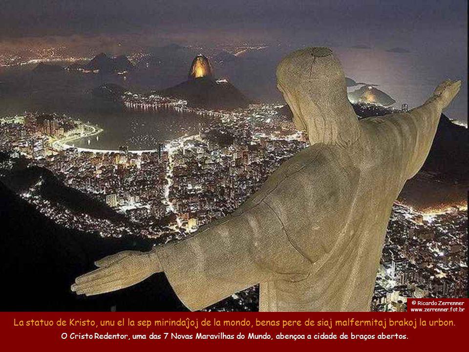 © Ricardo Zerrenner www.zerrenner.fot.br. La statuo de Kristo, unu el la sep mirindaĵoj de la mondo, benas pere de siaj malfermitaj brakoj la urbon.