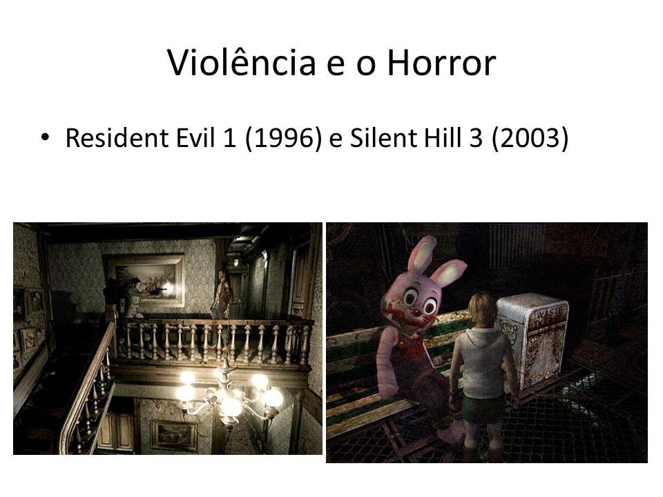 Violência e o Horror Resident Evil 1 (1996) e Silent Hill 3 (2003)