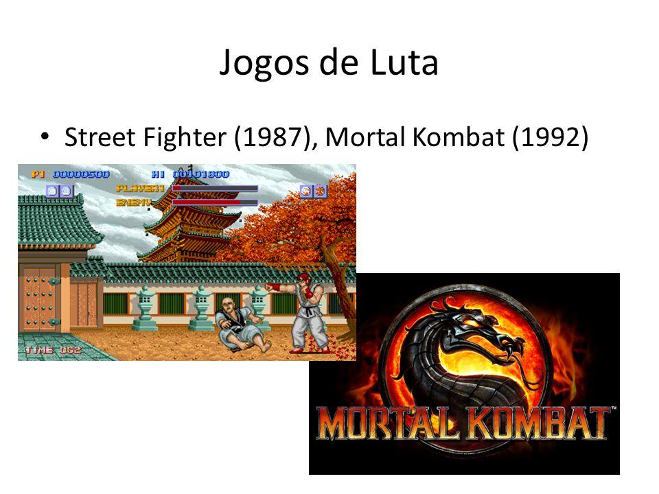 Jogos de Luta Street Fighter (1987), Mortal Kombat (1992)