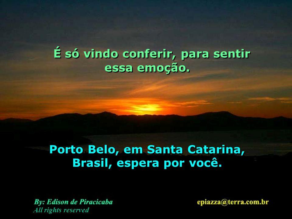 Porto Belo, em Santa Catarina, Brasil, espera por você.