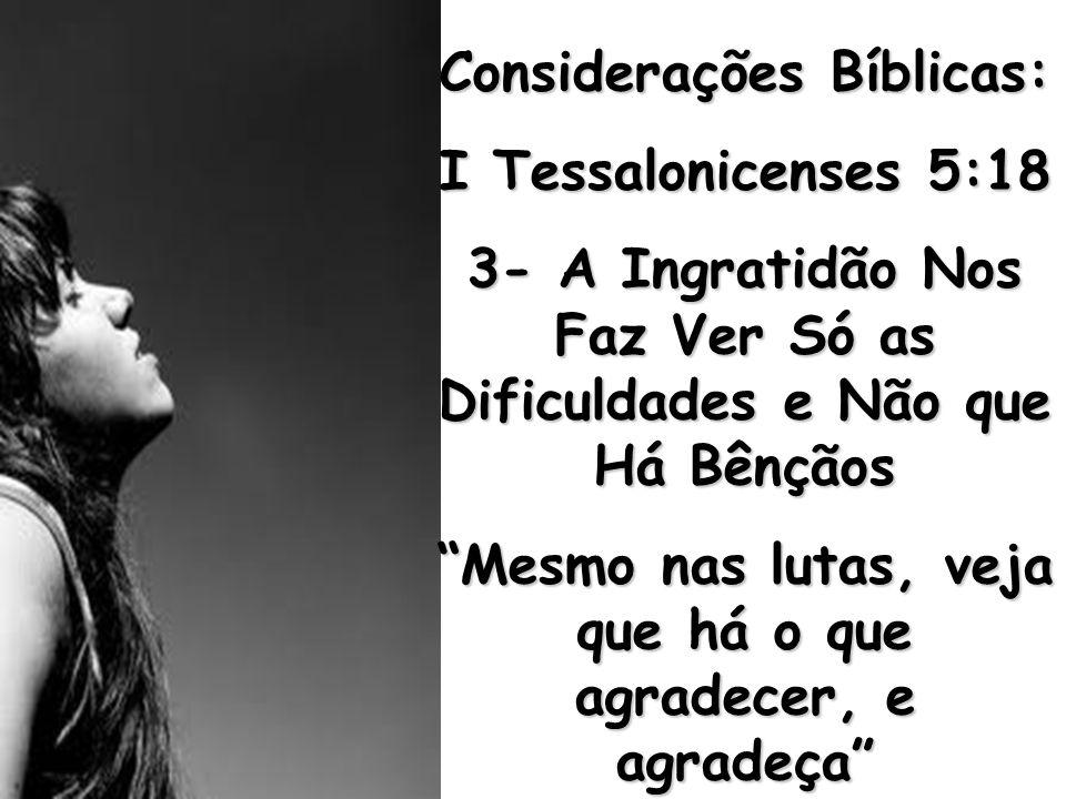 Considerações Bíblicas: I Tessalonicenses 5:18