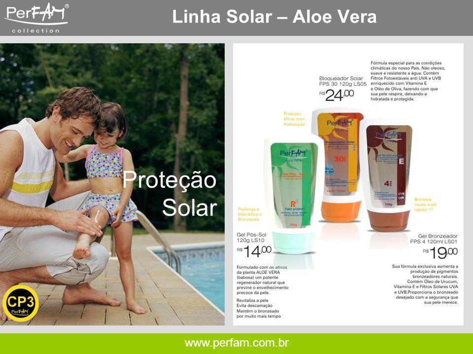 Linha Solar – Aloe Vera Proteção Solar www.perfam.com.br