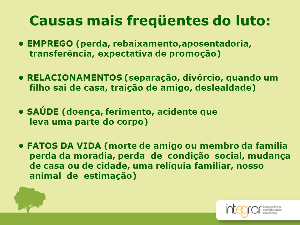 Causas mais freqüentes do luto: