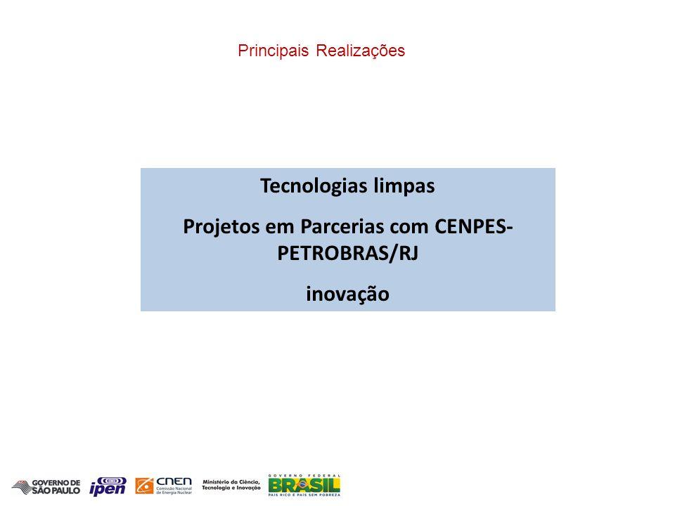 Projetos em Parcerias com CENPES-PETROBRAS/RJ