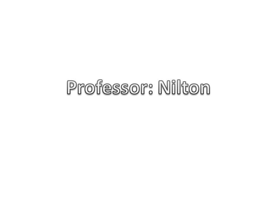 Professor: Nilton