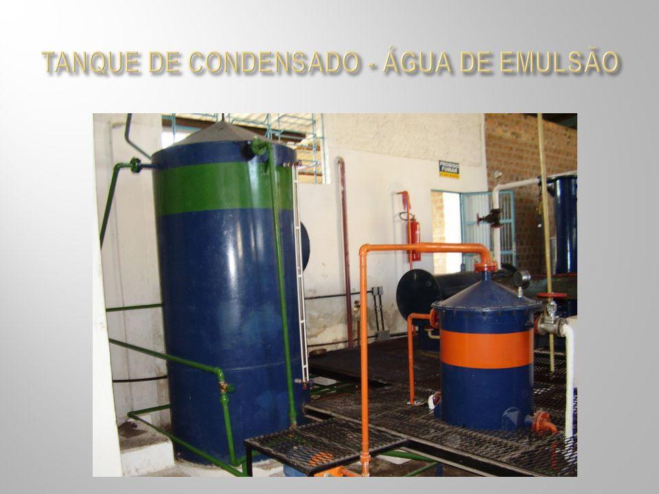 TANQUE DE CONDENSADO - ÁGUA DE EMULSÃO