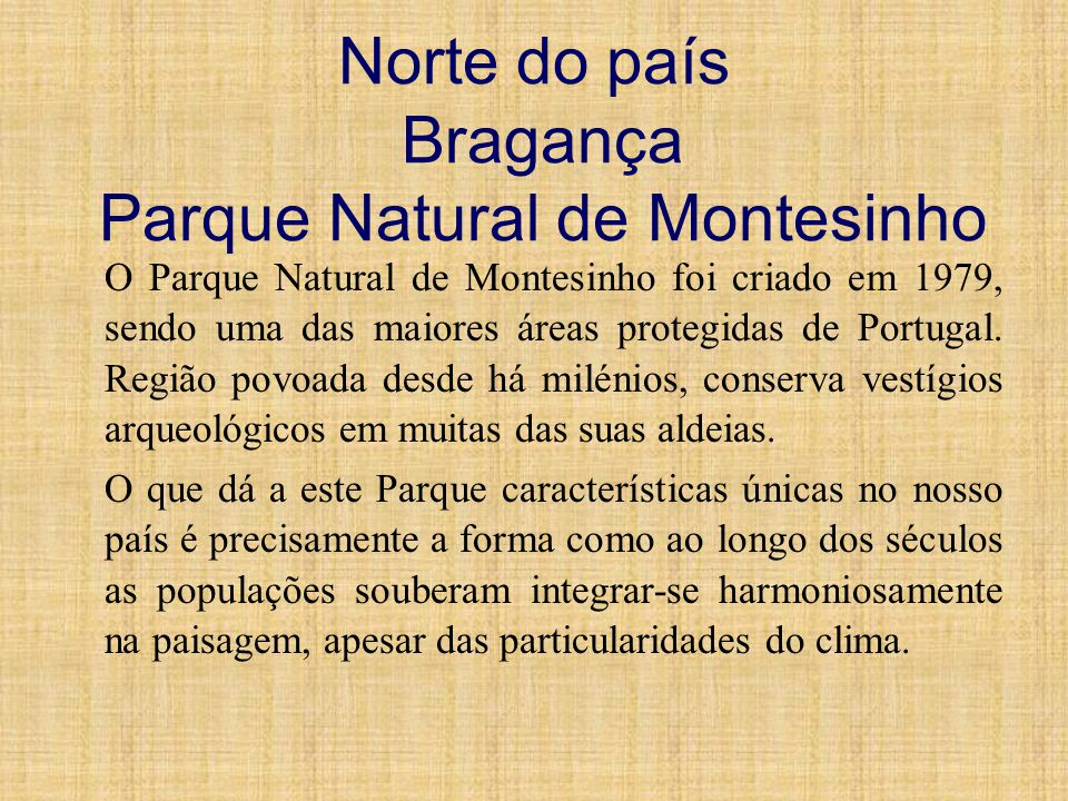 Norte do país Bragança Parque Natural de Montesinho