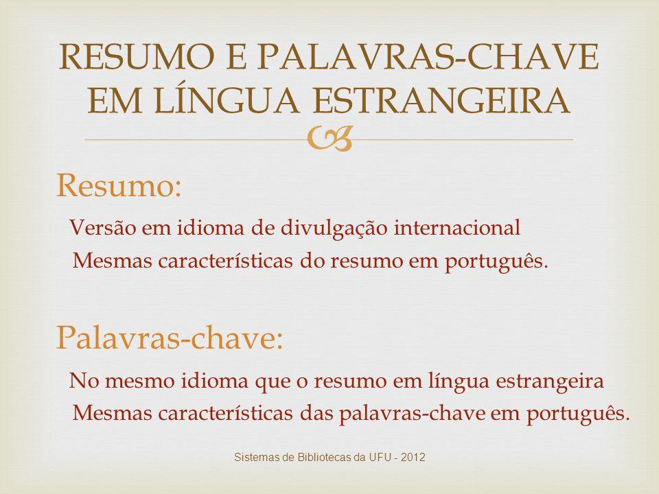 RESUMO E PALAVRAS-CHAVE EM LÍNGUA ESTRANGEIRA