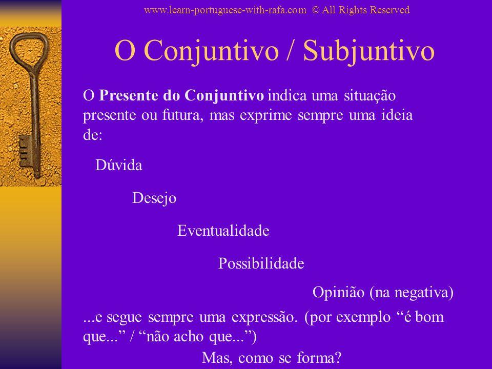 O Conjuntivo / Subjuntivo