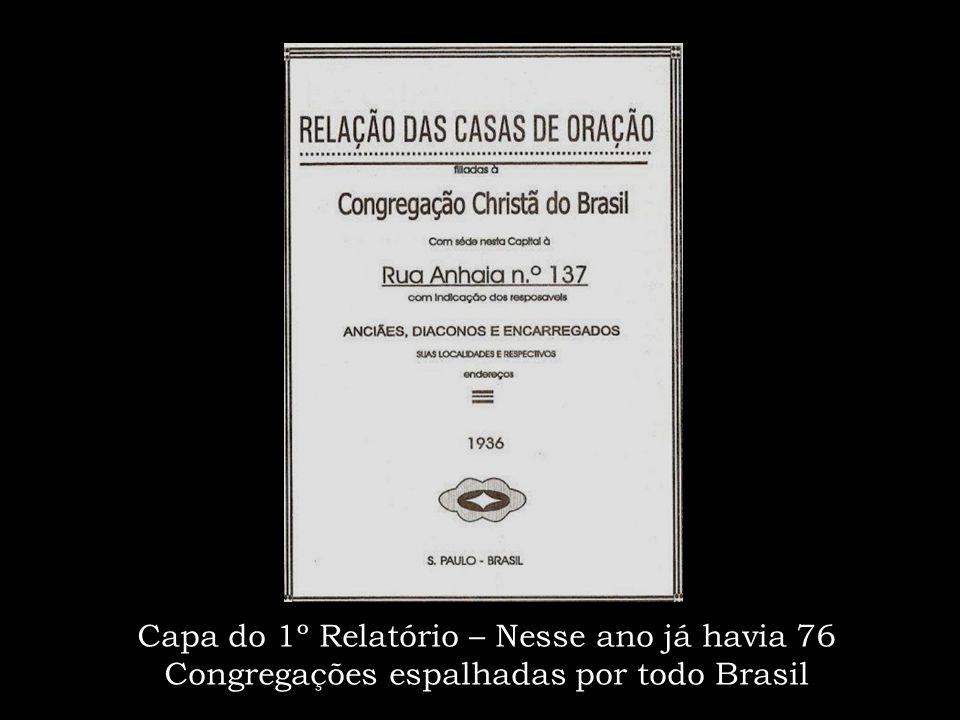 Capa do 1º Relatório – Nesse ano já havia 76 Congregações espalhadas por todo Brasil