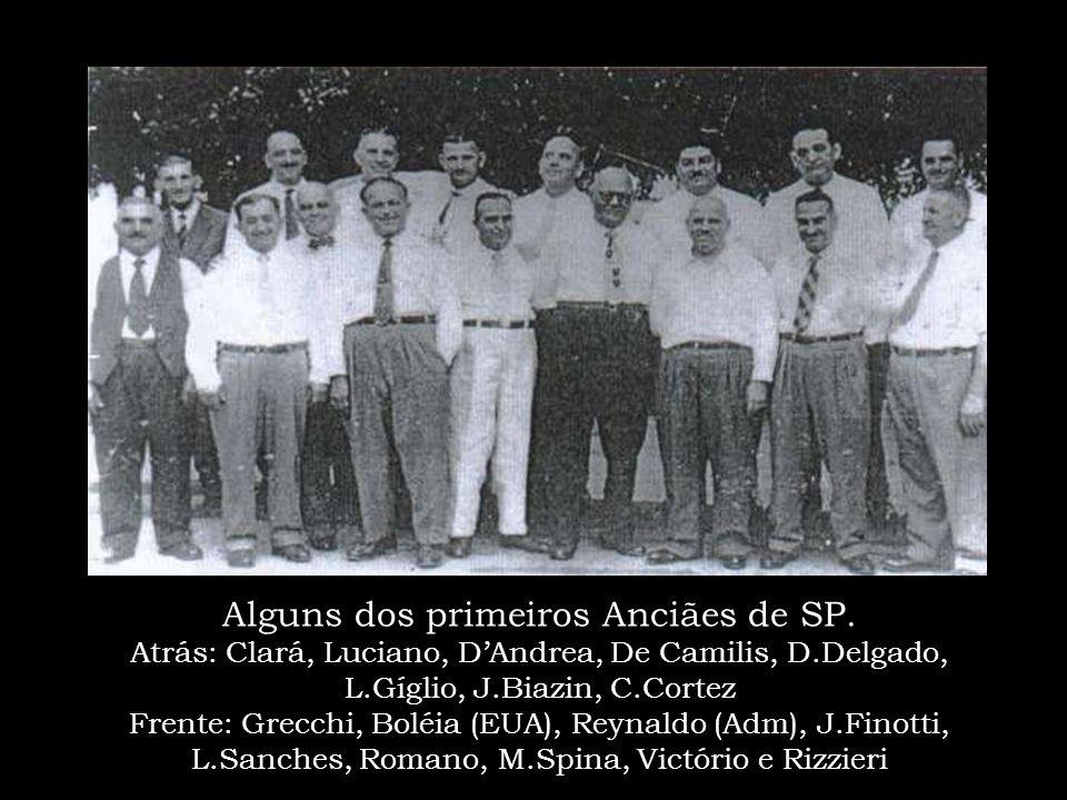 Alguns dos primeiros Anciães de SP