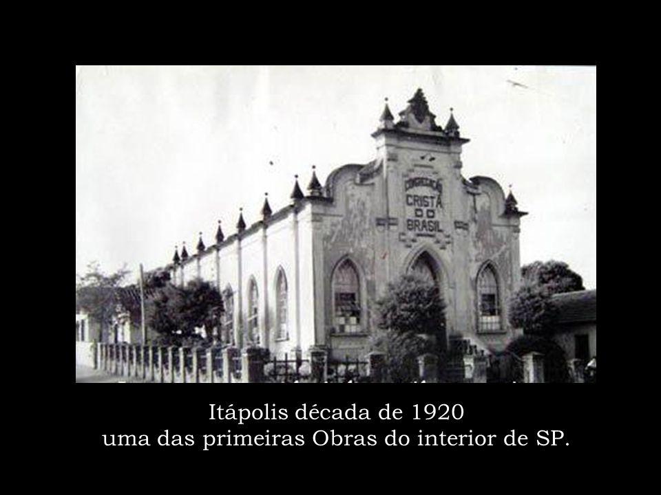 Itápolis década de 1920 uma das primeiras Obras do interior de SP.