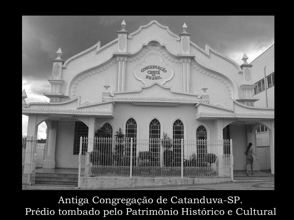 Antiga Congregação de Catanduva-SP
