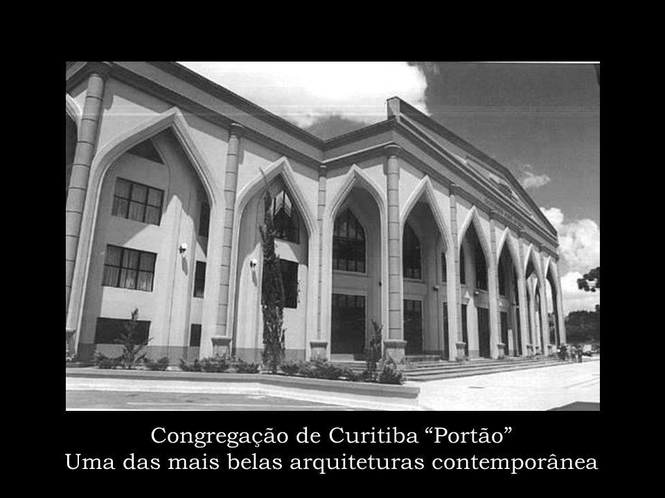 Congregação de Curitiba Portão Uma das mais belas arquiteturas contemporânea