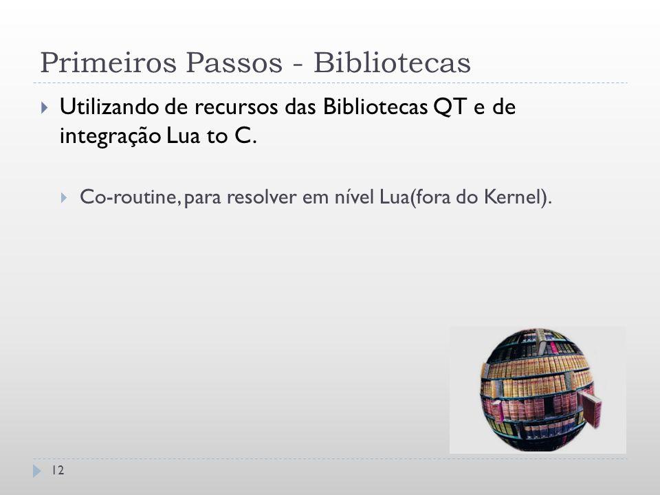 Primeiros Passos - Bibliotecas