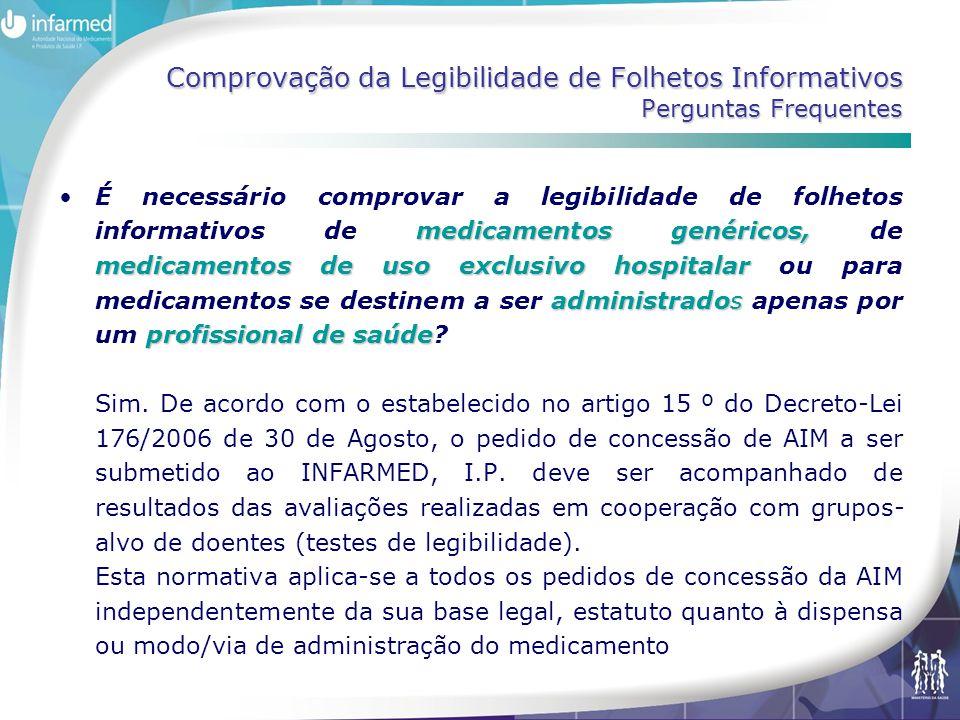 Comprovação da Legibilidade de Folhetos Informativos Perguntas Frequentes