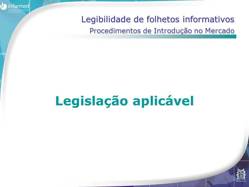 Legibilidade de folhetos informativos Procedimentos de Introdução no Mercado