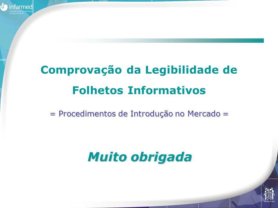 Comprovação da Legibilidade de Folhetos Informativos = Procedimentos de Introdução no Mercado =