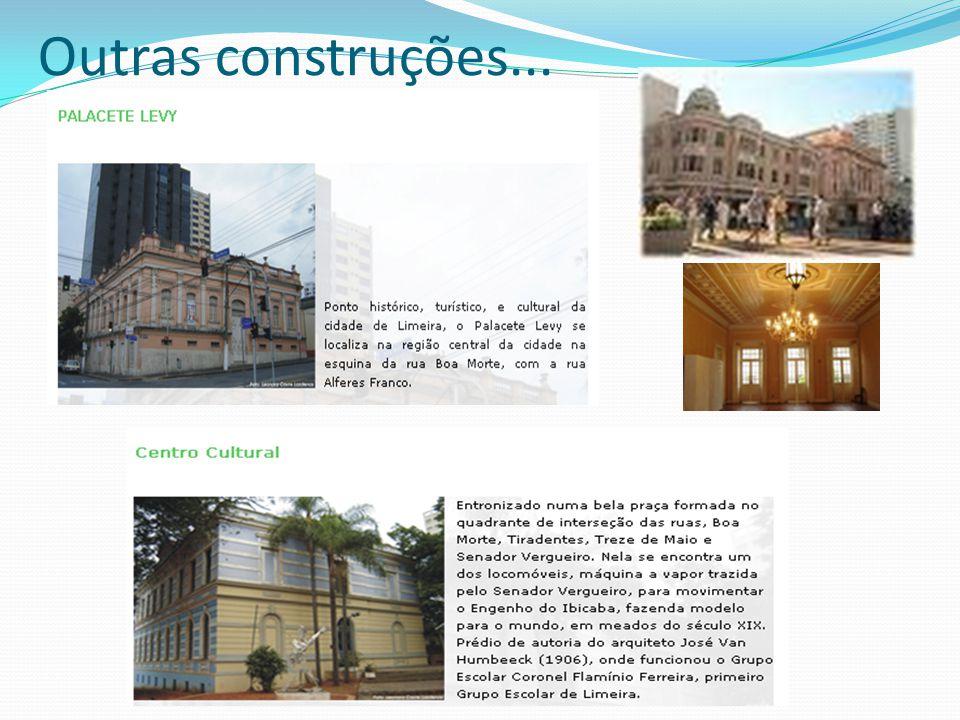 Outras construções...