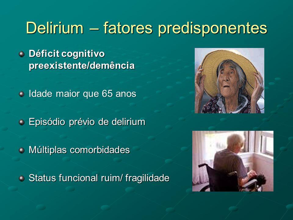 Delirium – fatores predisponentes