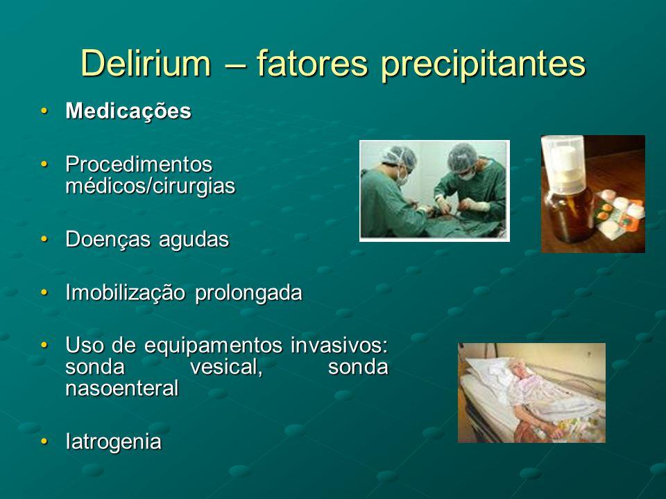 Delirium – fatores precipitantes