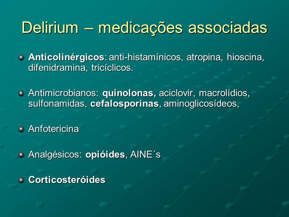 Delirium – medicações associadas