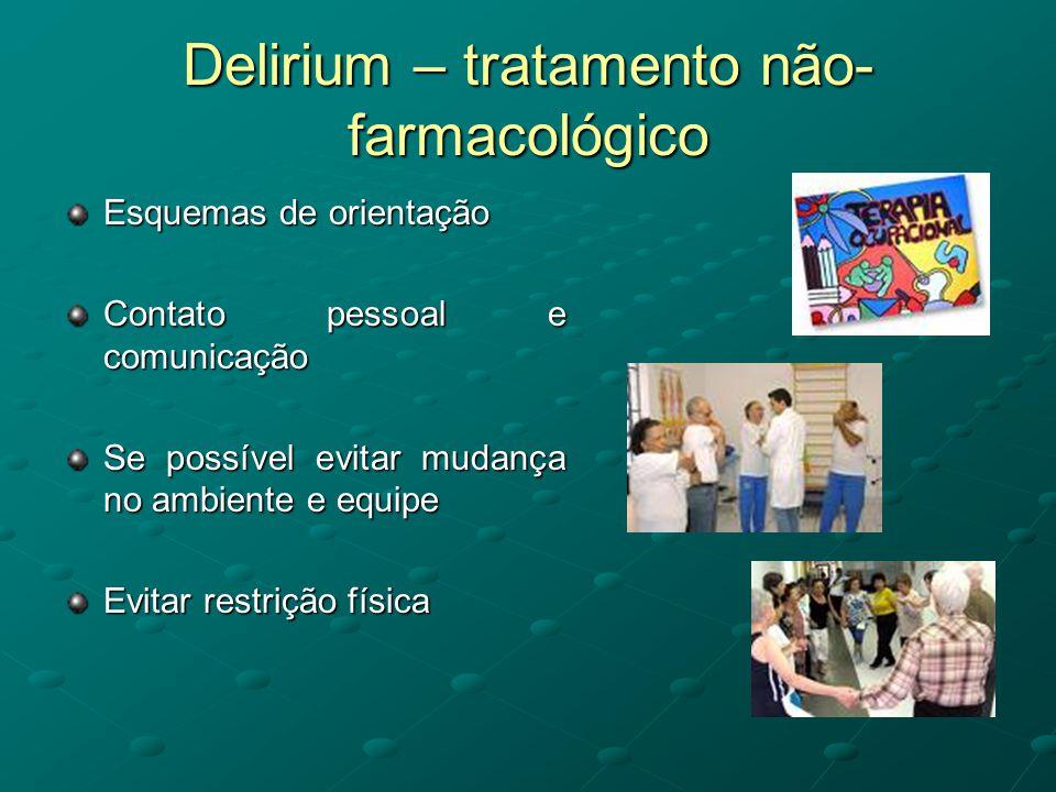 Delirium – tratamento não-farmacológico