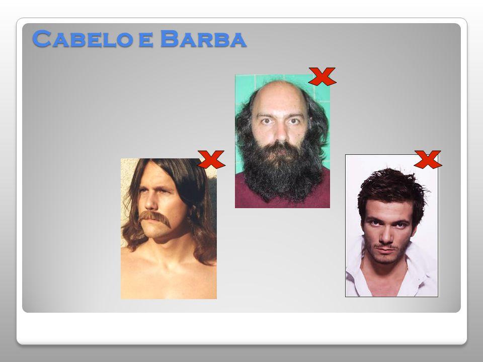 Cabelo e Barba X X X