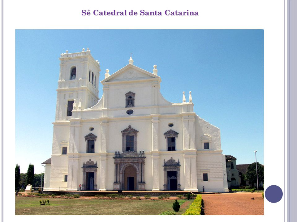 Sé Catedral de Santa Catarina