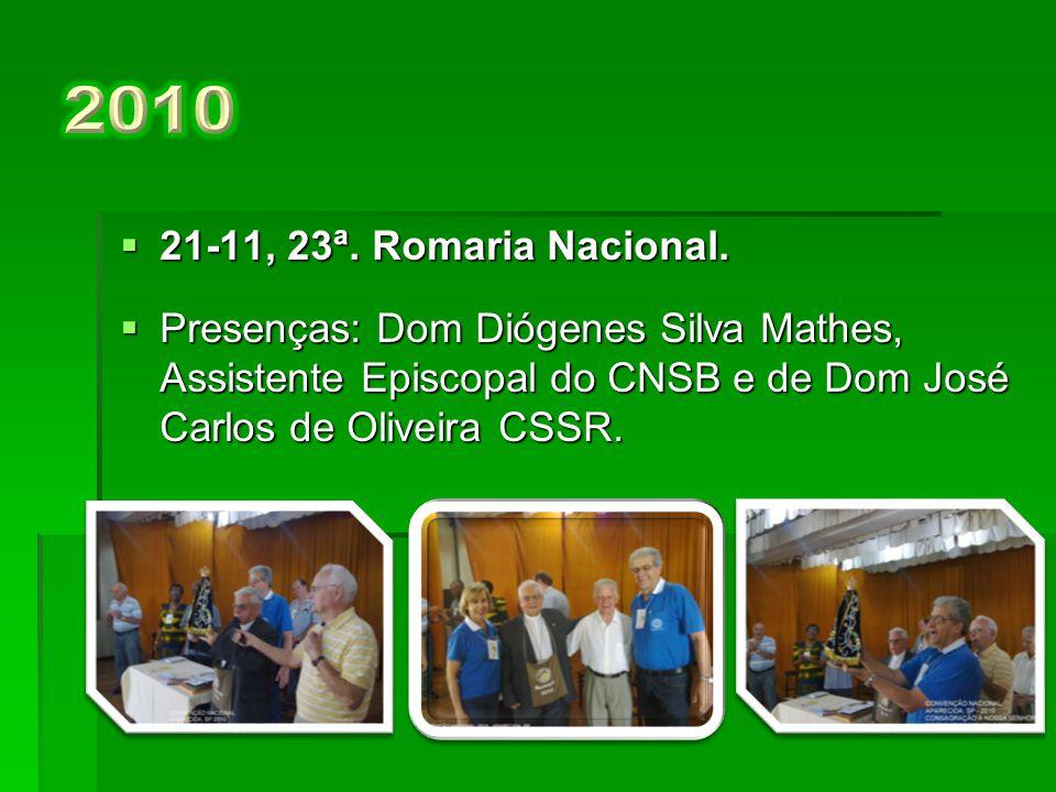 2010 21-11, 23ª. Romaria Nacional.