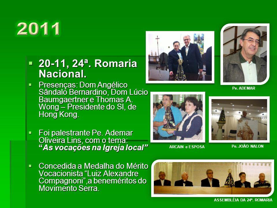 2011 20-11, 24ª. Romaria Nacional.