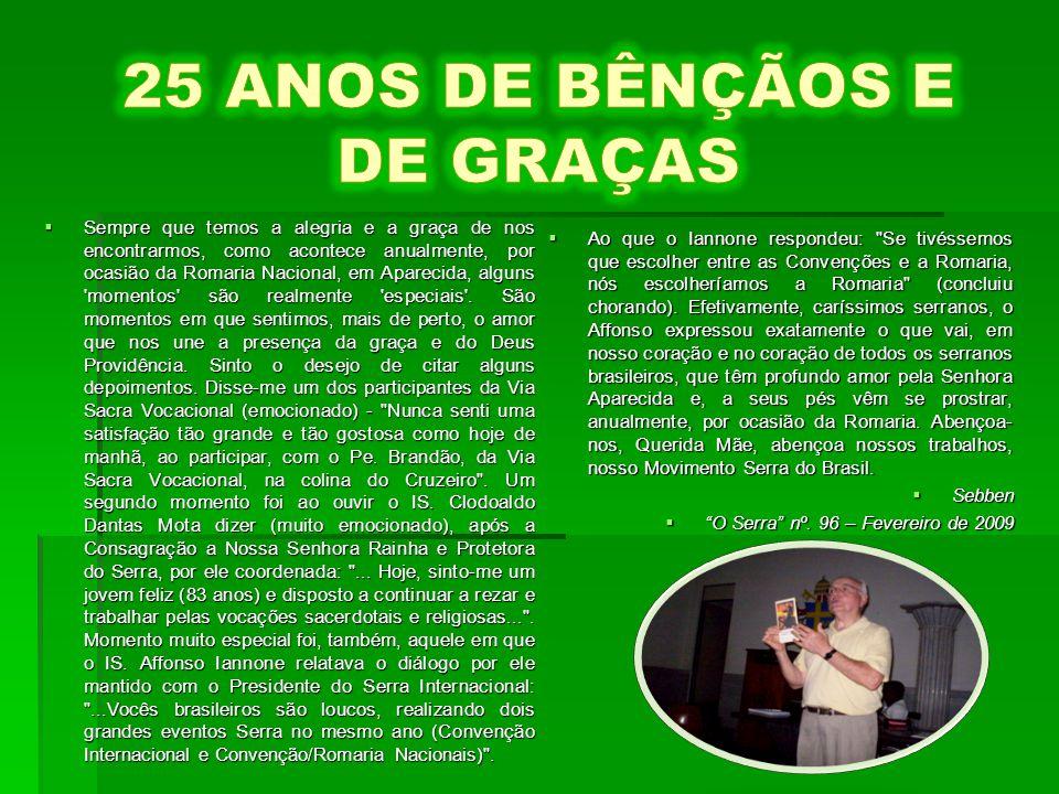 25 ANOS DE BÊNÇÃOS E DE GRAÇAS