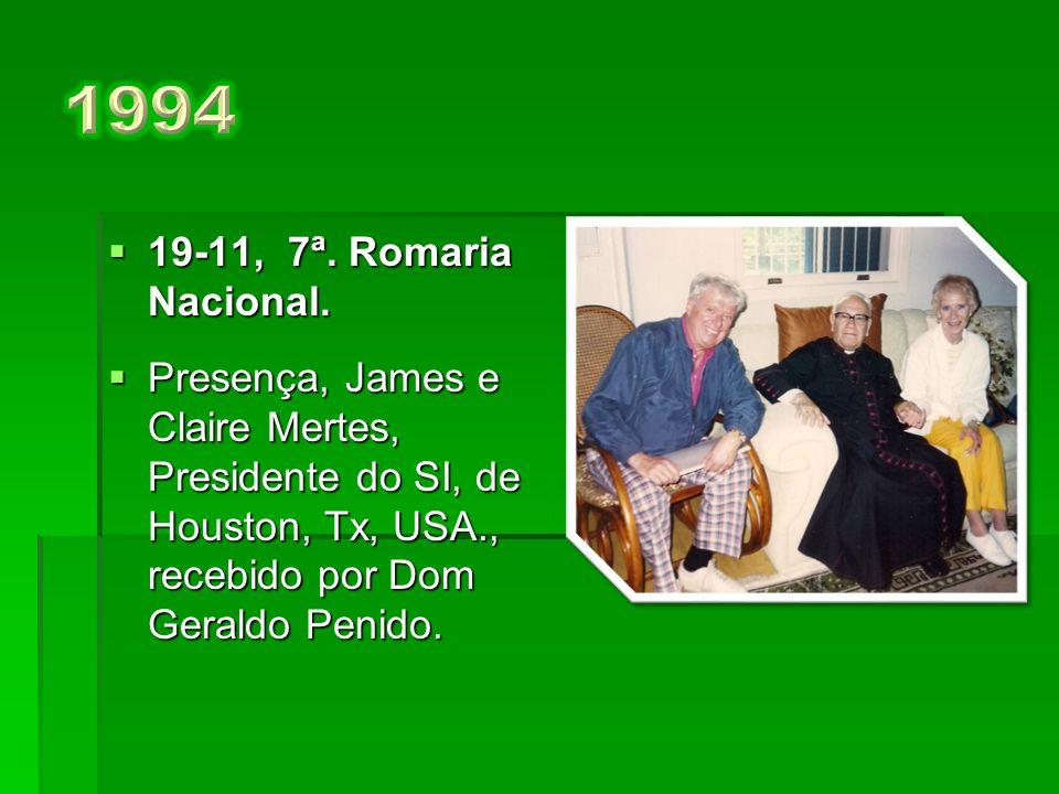 1994 19-11, 7ª. Romaria Nacional.