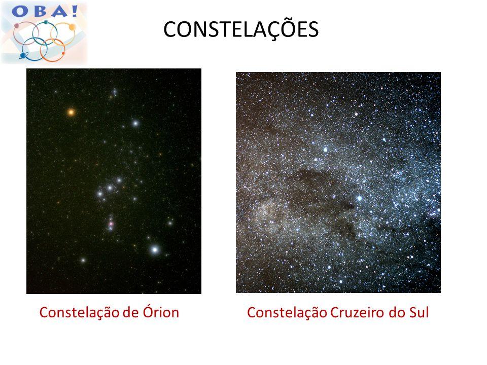 CONSTELAÇÕES Constelação de Órion Constelação Cruzeiro do Sul