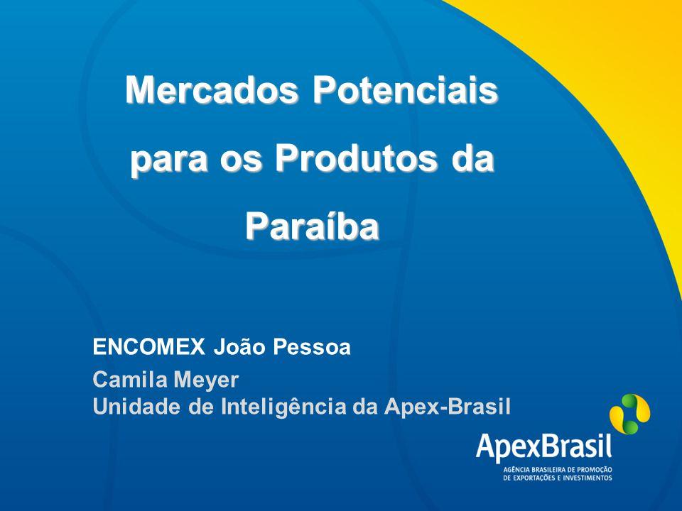 Mercados Potenciais para os Produtos da Paraíba Título da apresentação