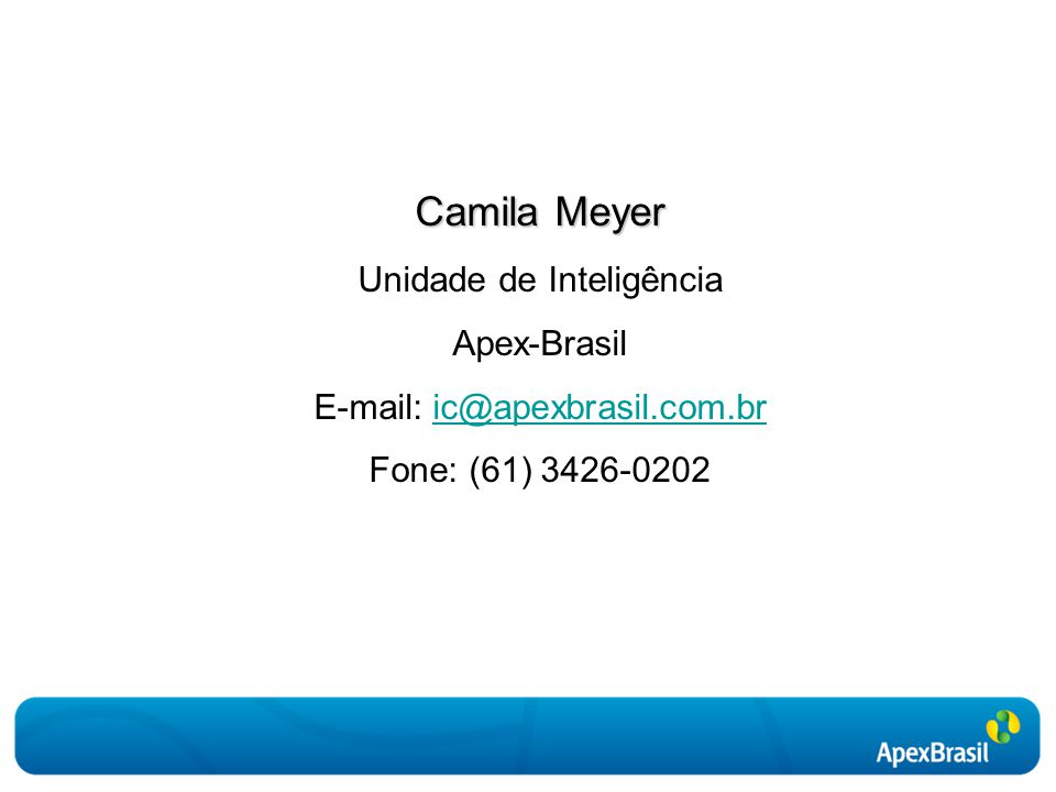 Camila Meyer Unidade de Inteligência Apex-Brasil