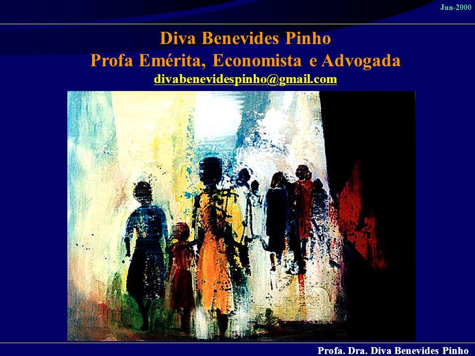 Profa Emérita, Economista e Advogada