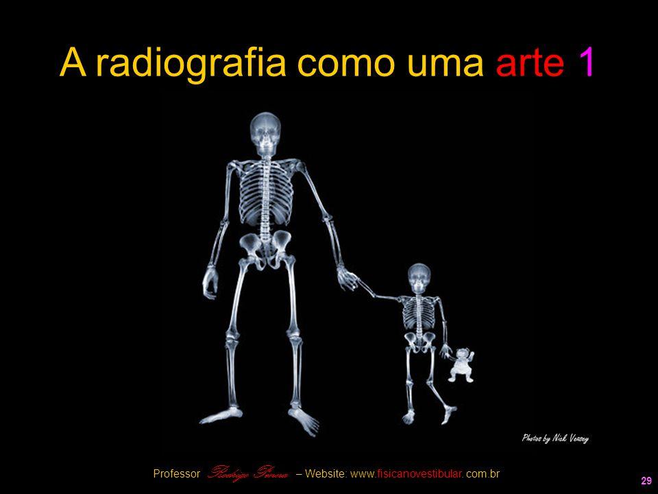 A radiografia como uma arte 1
