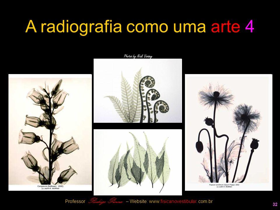 A radiografia como uma arte 4