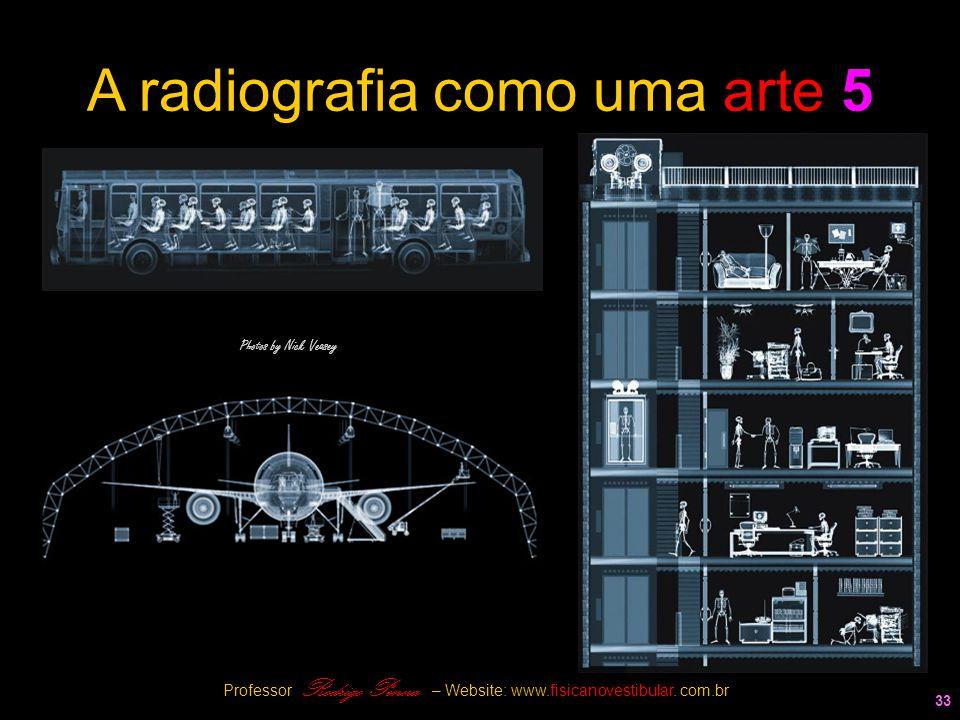A radiografia como uma arte 5