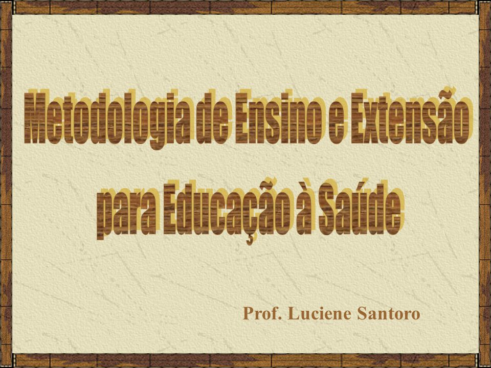 Metodologia de Ensino e Extensão